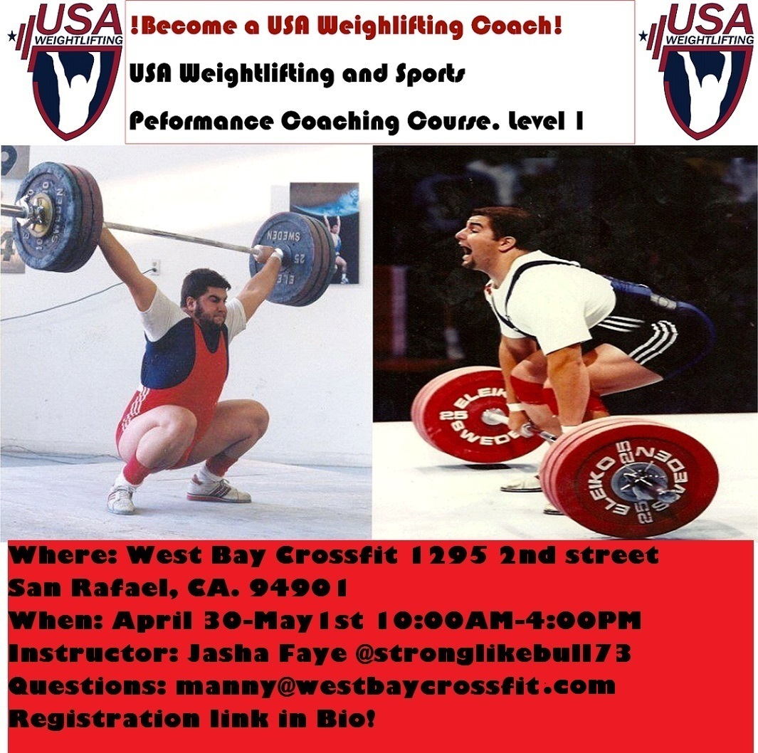 Overview Usaw Level 1 Sports Performance Course San Rafael Ca Pacific Weightlifting Association