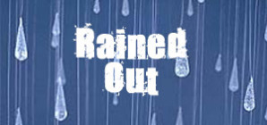 rained out august 10th timmins ultimate